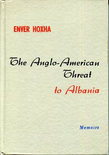 Enver Hoxha - The Anglo-American Threat to Albania
