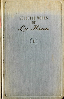 Selected Works of Lu Hsun - Vol 1