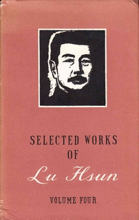 Selected Works of Lu Hsun - Vol 4