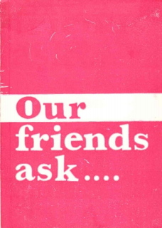 Our Friends Ask