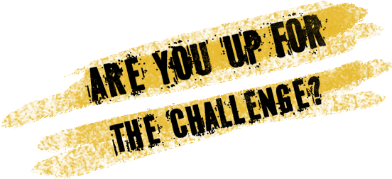 Are-You-Up-For-The-Challenge.png