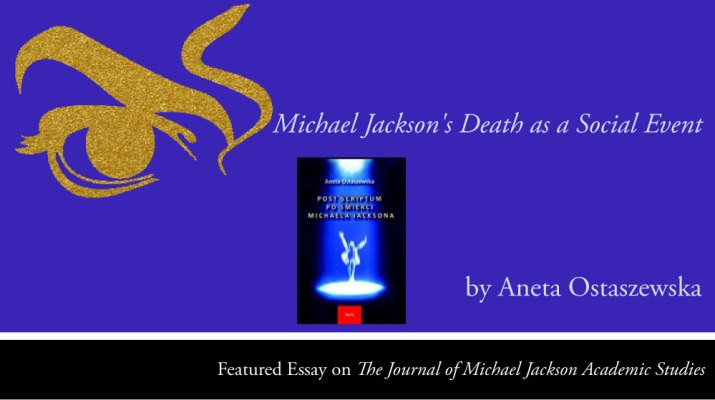 Michael Jackson's Death as a Social Event by Aneta Ostaszewska