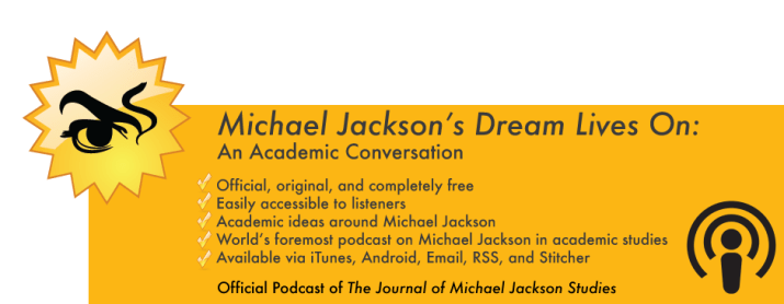 Michael Jackson's Drea, Lives on: An Academic Conversation on iTunes, Android, Stitcher