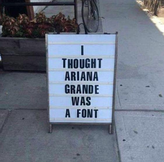 Ariana Grande a Font?
