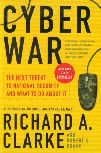Is Cyberwarfare a Serious Problem? Richard Clarke