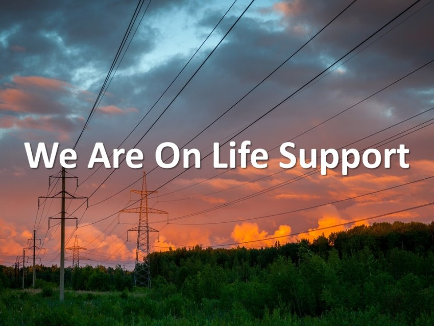 We Are On Life Support