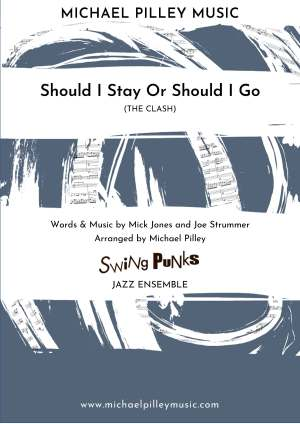 Should I Stay Or Should I Go The Clash Jazz Ensemble