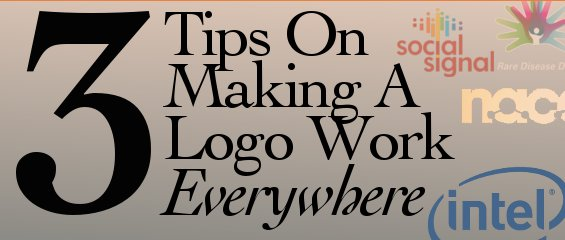 3 Tips On Making A Logo Work Everywhere