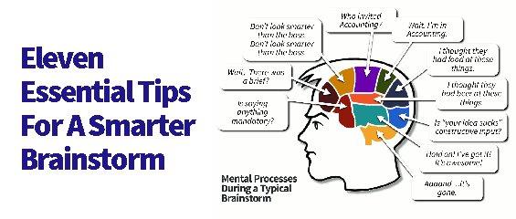 11 Essential Tips For a Smarter Brainstorm