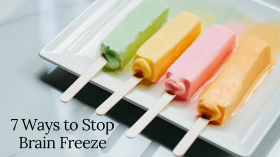 7 Ways to Stop Brain Freeze Michael Sinkin DDS