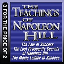 The-Teachings-of-Napoleon-Hill-The-Law-of-Success-The-Lost-Prosperity-Secrets-of-Napoleon-Hill-The-Magic-Ladder-to-Success