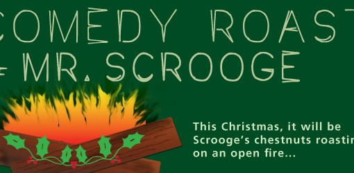 Up Next: Comedy Roast of Mr. Scrooge