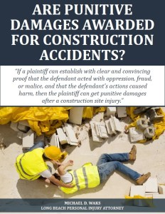 Free Report: Are Punitive Damages Awarded for Construction Accidents?