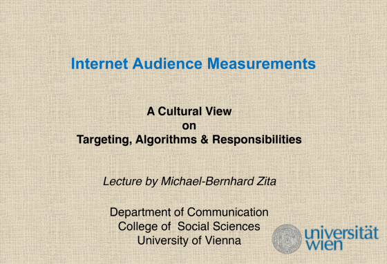 Talk: Internet Audience Measurements – A Cultural View on Targeting, Algorithms & Responsibilities