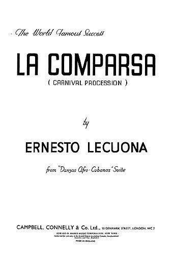La comparsa. Texto inspirado por Ernesto Lecuona, Bebo y Chucho Valdés