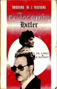 Jean-Marie  Loret se battra jusqu'à sa mort,en 1985,pour faire reconnaître son ascendance.