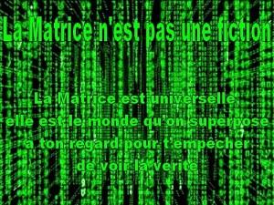 la-matrice-n-est-pas-une-fiction