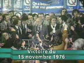 Un grand moment dans la vie de René Lévesque et du PQ:la victoire de 1976. Beaucoup d'espoirs restés sans lendemains!L'histoire ne dira jamais s'il du remercier des francs maçons bien placés pour cette victoire politique.