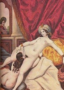 Dans l'Empire Ottoman,la pratique du cunnilingus se repandit dans les harems,entre femmes surtout.
