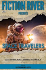 COVER of Fiction River presents: Space travelers,