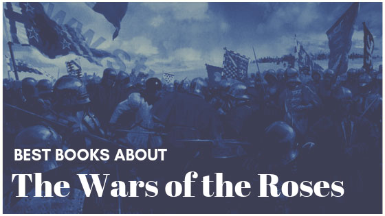 Best Books about the Wars of the Roses