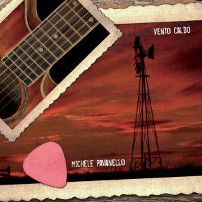 Vento Caldo EP - Michele Pavanello