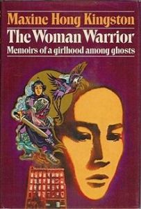 Maxine Hong Kingston Woman Warrior