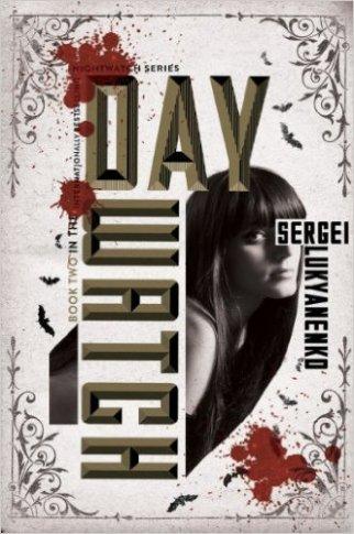 Day Watch Sergei Lukyanenko