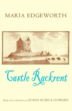 Castle Rackrent - Maria Edgeworth