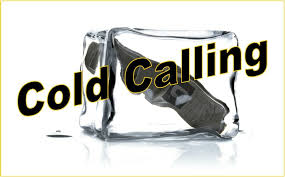 To Cold Call …Or Not?