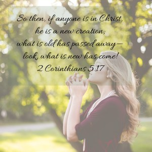 Do you struggle with guilt and shame? You are a new creation in Christ Jesus.