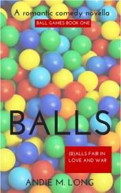 Andie M. Long: Balls