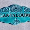 Cantaloupe garden marker sign