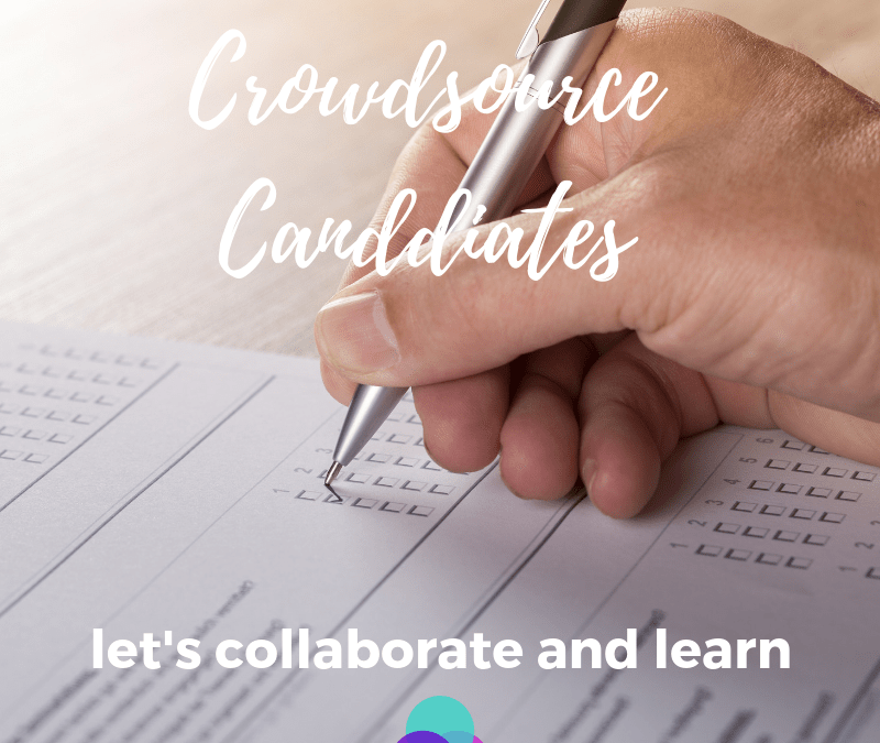 Crowdsource Our Candidates