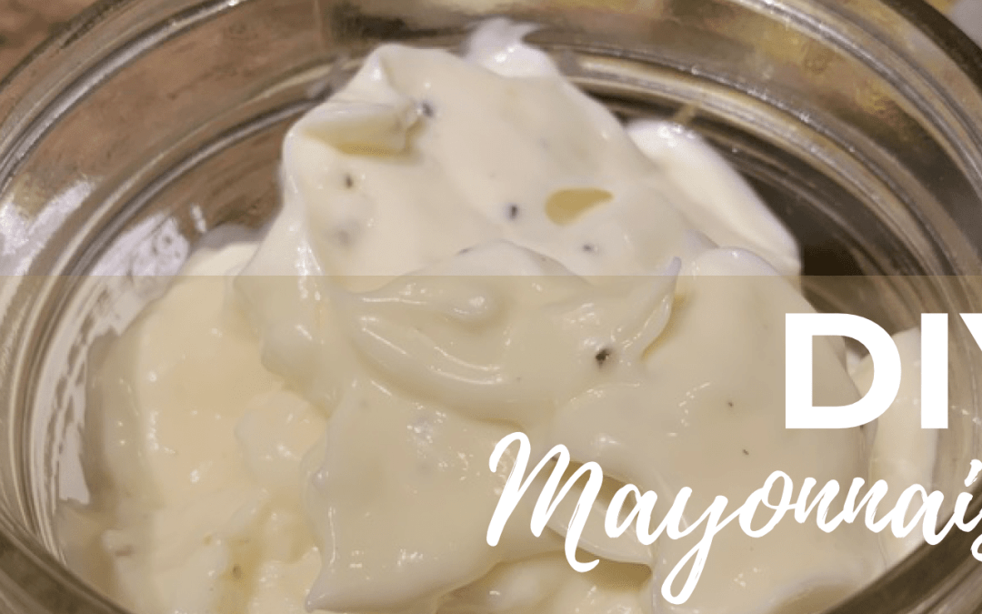 DIY Mayonnaise