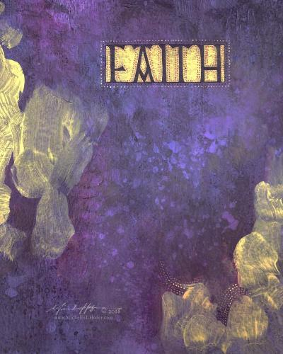 FAITH, 2018 by Michelle L Hofer