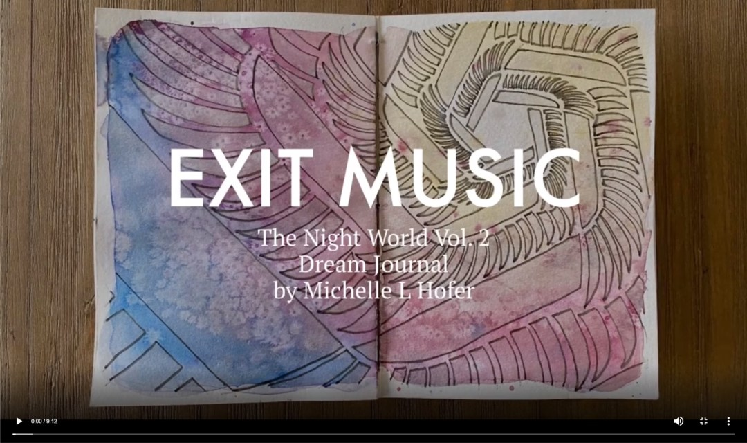 Exit Music Video Link - The Night World Vol. 2 Dream Journal by Michelle L Hofer