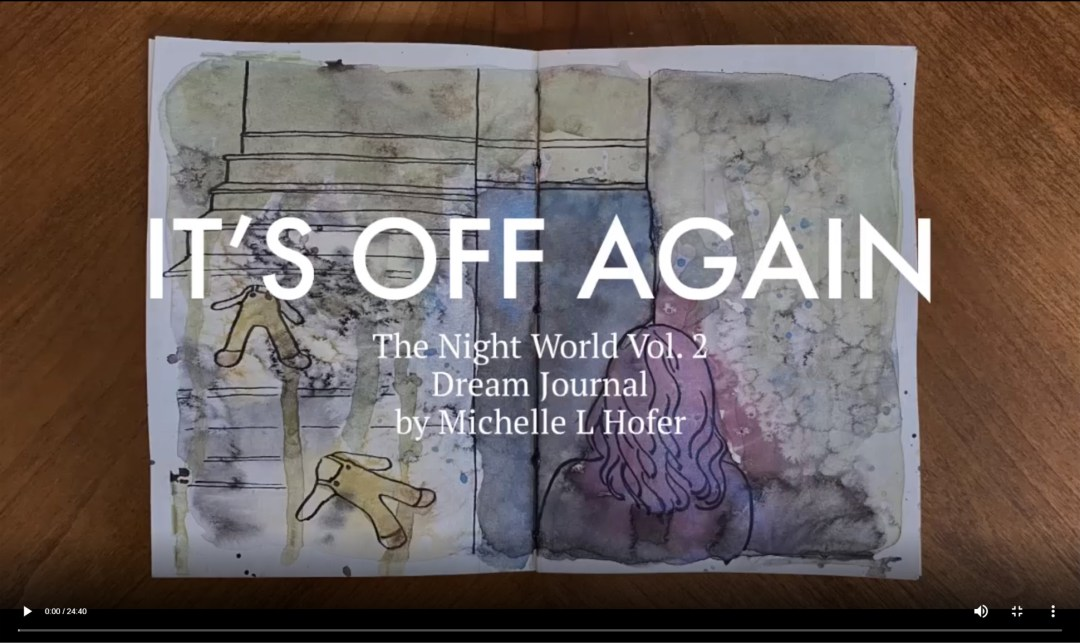 It's Off Again Video Link - The Night World Vol. 2 Dream Journal by Michelle L Hofer
