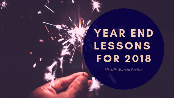 Year End Lessons for 2018