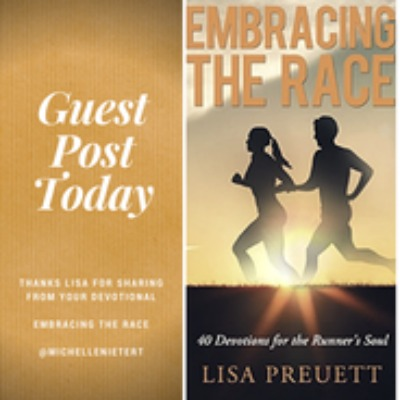 Embracing the Race (Guest Post by Lisa Preuett)
