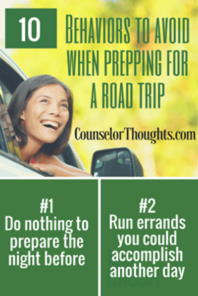 10 Behaviors to Avoid When Prepping for a Road Trip