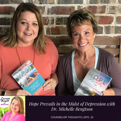 Hope Prevails in the Midst of Depression with Michelle Bengston