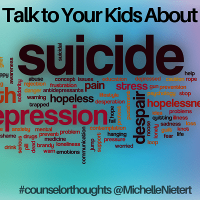 Talk to Your Kids About Suicide Sooner Than You Want To