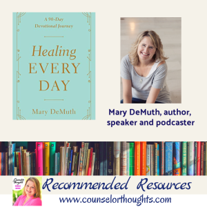 Healing Every Day with Mary DeMuth