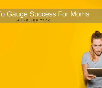 SUCCESS FOR MOMS