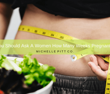 how many weeks pregnant are you?
