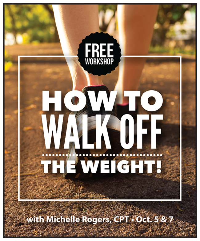 Free workshop on How to Walk Off the Weight