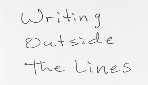 Writing Outside the Lines