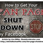 How to Get Your Fan Page Shut Down by Facebook