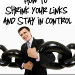 The Smart Way to Shrink Your Links and Stay in Control